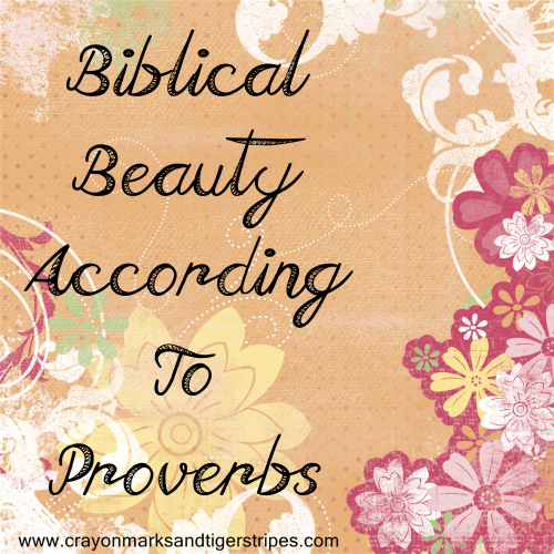 biblical beauty proverbs