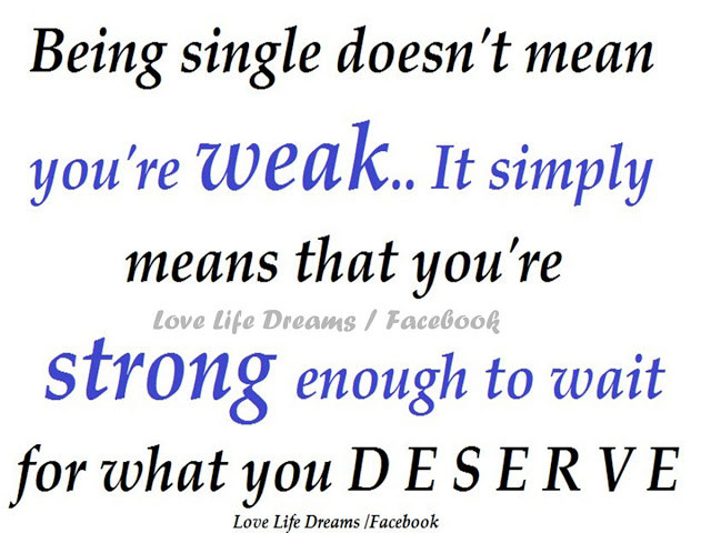 Being single doesn't mean you're weak..._副本