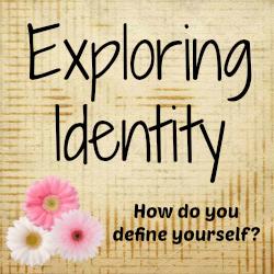 exploring identity