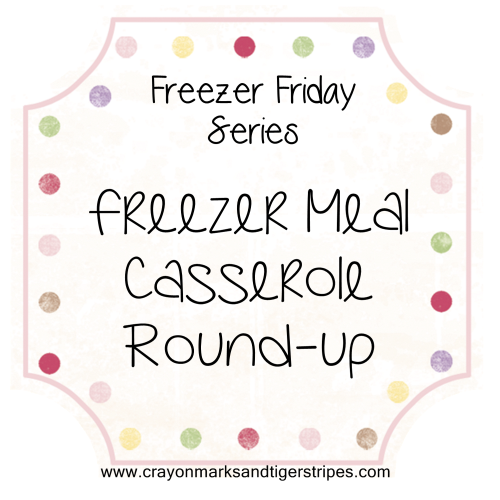 freezer meal casseroles