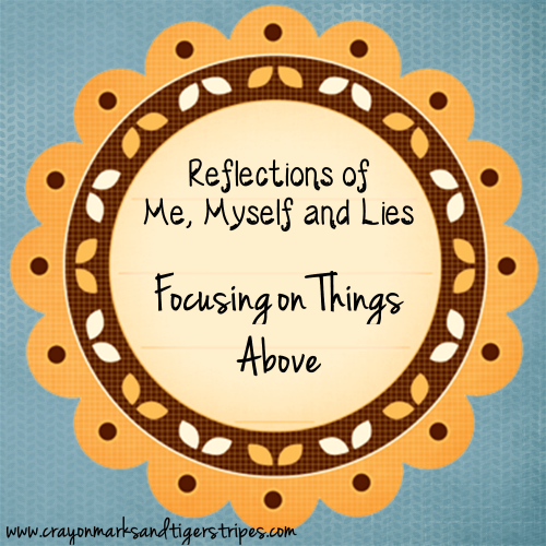 Focusing on Things Above