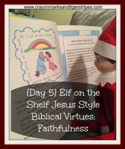 Elf on the Shelf Jesus Style Faithfulness