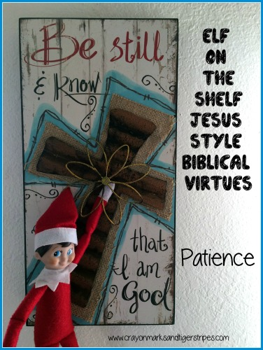 Elf on the Shelf Jesus Style Biblical Virtues Patience