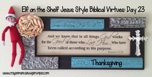 Elf on the Shelf Jesus Style Biblical Virtues Thanksgiving