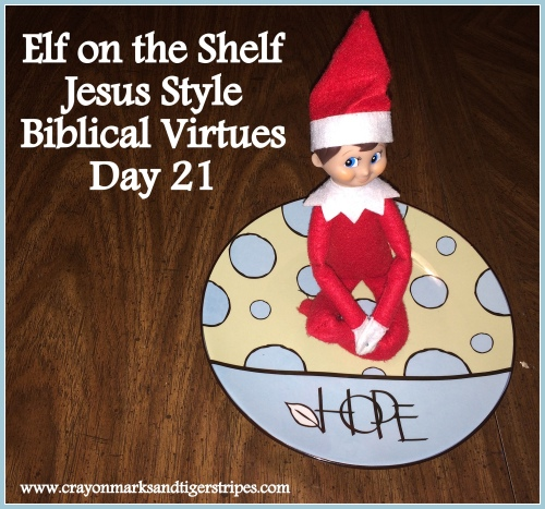Elf on the Shelf Jesus Style Biblical Virtues Hope