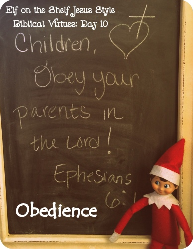 Elf on the Shelf Jesus Style biblical virtues: Obedience