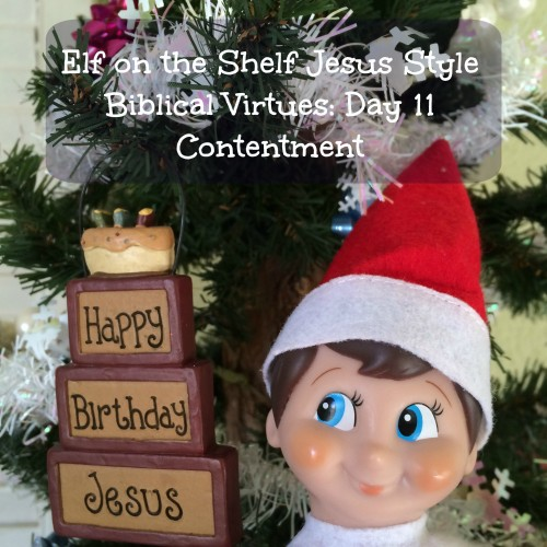 Elf on the Shelf Jesus Style Biblical Virtues: Contentment
